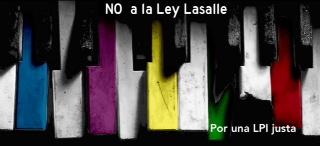 Por una ley justa, no a la Ley Lasalle